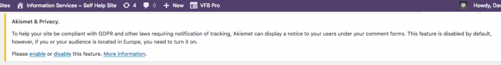 An Akismet (anti-spam) message to logged in users